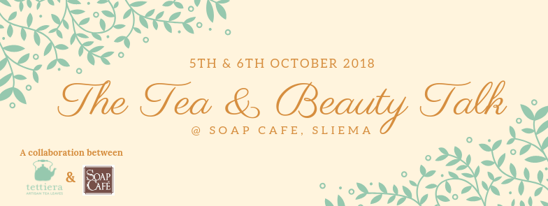 Tickets for: The tea & beauty talk – tea tasting at Soap Cafe